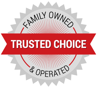 trusted choice - family owned and operated